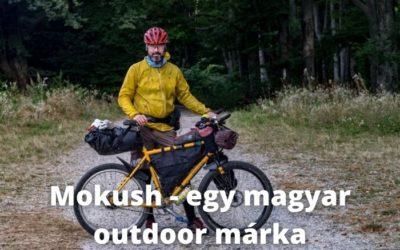 Mokush – egy magyar outdoor márka